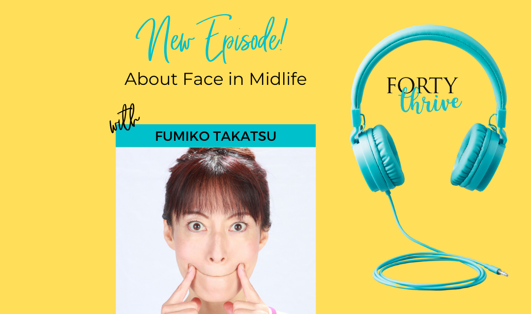 About Face in Midlife