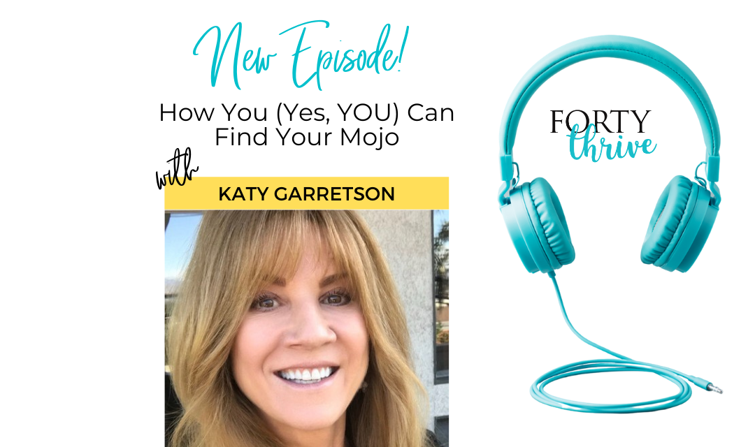 How You (Yes, YOU) Can Find Your Mojo